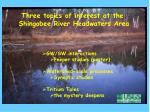 Three topics of interest at the Shingobee River Headwaters Area