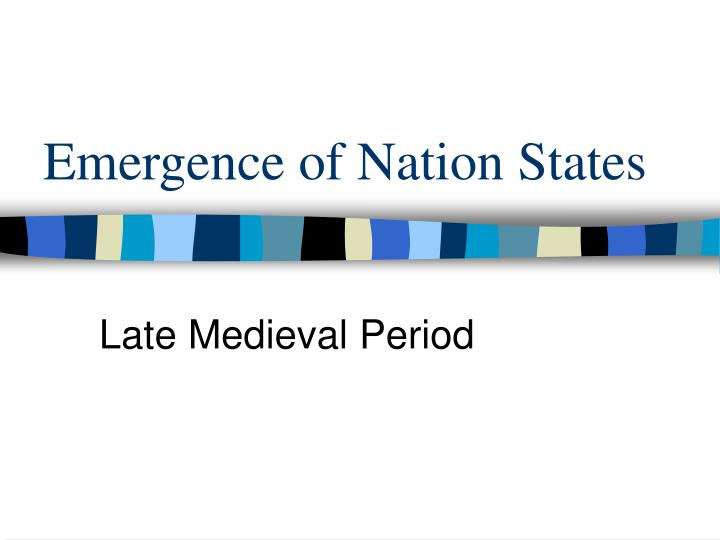 emergence of nation states n.