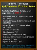 IS Level 1 Modules  April Semester 2013 Start Dates