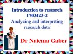 Introduction to research 1703423-2 Analyzing and interpreting research data