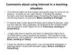 Comments about using Internet in a teaching situation.