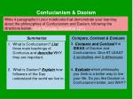 What is Confucianism? List three main teachings of Confucius and describe WHY they are important.