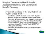 Hospital Community Health Needs Assessment (CHNA) and Community Benefit Planning