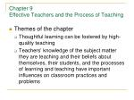 Chapter 9 Effective Teachers and the Process of Teaching