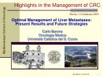 Optimal Management of Liver Metastases: Present Results and Future Strategies