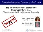 "Top 10 ""Declassified"" Secrets and Community Favorites: Ways to connect with the Enterprise Community"