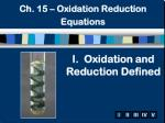 I. Oxidation and Reduction Defined