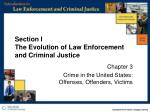 Section I The Evolution of Law Enforcement  and Criminal Justice