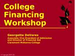 College  Financing  Workshop