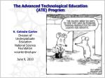 The Advanced Technological Education (ATE) Program