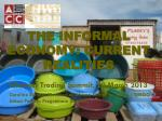 THE INFORMAL ECONOMY: CURRENT REALITIES