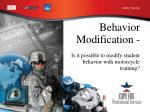 Behavior Modification - Is it possible to modify student behavior with motorcycle training?