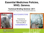 Essential Medicines Policies, WHO, Geneva.