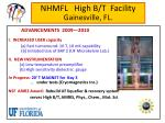 NHMFL High B/T Facility Gainesville, FL.