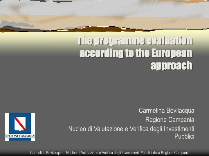 the programme evaluation according to the european approach n.