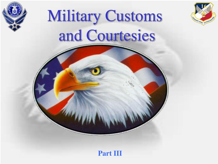 military customs and courtesies n.