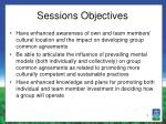 Sessions Objectives