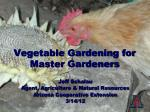 Vegetable Gardening for Master Gardeners
