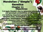 "Mendelian (""Simple"") Genetics Chapter 11"