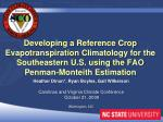 Developing a Reference Crop  Evapotranspiration  Climatology for the Southeastern U.S. using the FAO Penman- Monteith  E