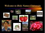 Welcome to Holy Names University
