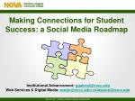 Making Connections for Student Success: a Social Media Roadmap
