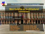 New insights on architectural connectors
