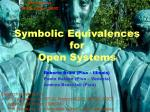 Symbolic Equivalences for Open Systems
