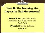 How did the Reichstag Fire Impact the Nazi Government?