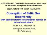 Conception of Baltic Sea Biodiversity with special reference on indicator species of animals and plants
