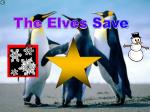 The Elves Save