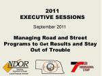 Managing Road and Street Programs to Get Results and Stay Out of Trouble
