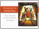 Introduction to  Animal Farm