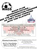 WAGS CLUB REPRESENTATIVES... SEE THE WASHINGTON FREEDOM AS THEY PUSH FORWARD INTO THE PLAYOFFS