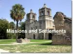 Missions and Settlements