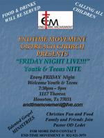 """ENDTIME MOVEMENT OUTREACH CHURCH PRESENTS """"FRIDAY NIGHT LIVE!!!"""" Youth & Teens NITE"""