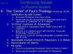 Topic 16 Continuing Issues in Pauline Studies