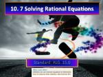 10. 7 Solving Rational Equations