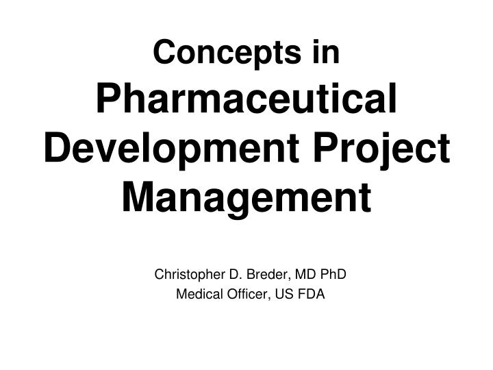 concepts in pharmaceutical development project management n.