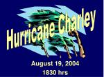 August 19, 2004 1830 hrs