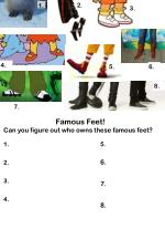 Famous Feet! Can you figure out who owns these famous feet?