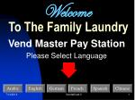 Welcome To The Family Laundry