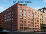 Art Factory Hotels Proposal