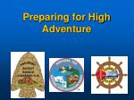 Preparing for High Adventure