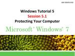 Windows Tutorial 5 Session 5.1 Protecting Your Computer