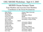 MODIS Ocean Science Team Team Members and Associate Team Members Contributors to the Ocean Presentations
