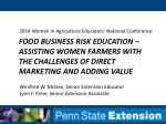 Food Business Risk Education – Assisting Women Farmers with the Challenges of Direct Marketing and Adding Value