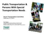 Public Transportation & Persons With Special Transportation Needs