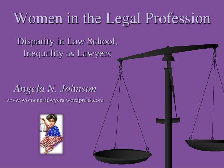 women in the legal profession n.