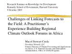 Challenges of Linking Forecasts to the Field: A Practitioner's Experience Building Regional Climate Outlook Forums in Af